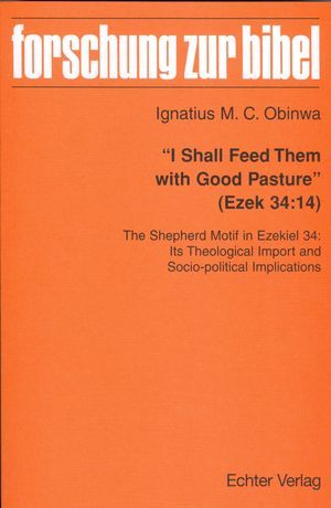 I Shall Feed Them with Good Pasture (Ezek 34:14)